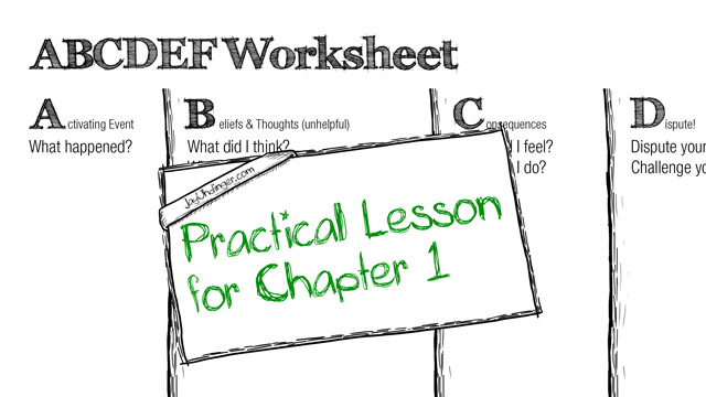 Chapter 1 Practical Lesson ABCDEF Worksheet – Rational Emotive Therapy Worksheet